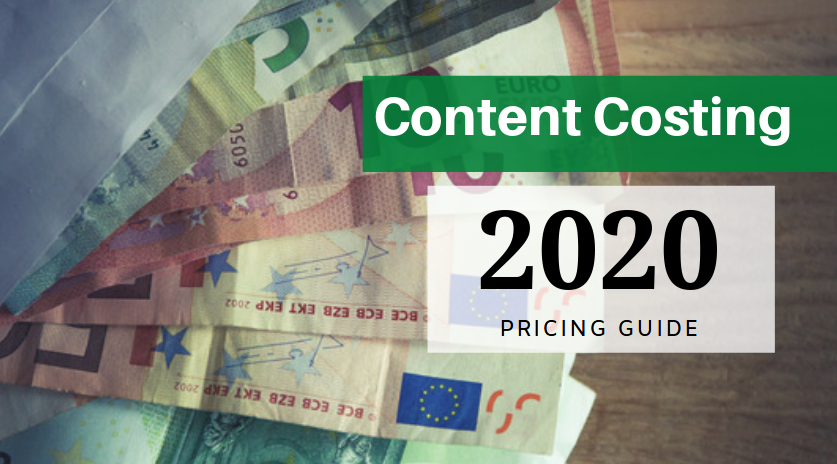 How Much Content Creation Costs In 2020 – Pricing Guide