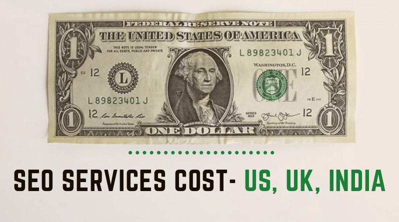 How Much SEO Services Cost –  US, UK, India & More