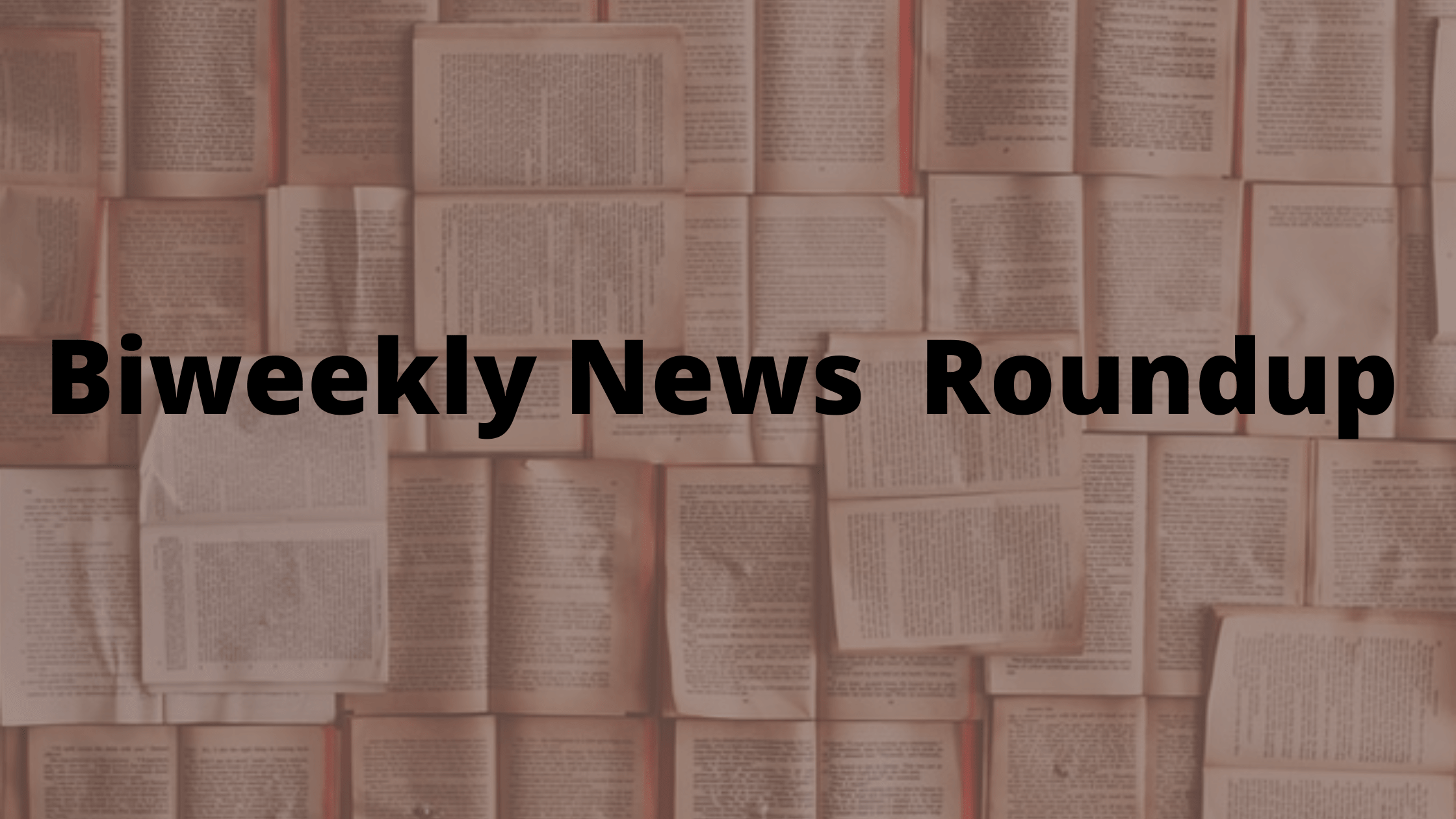 Biweekly News Roundup – Latest SEO & SM News From around the Web