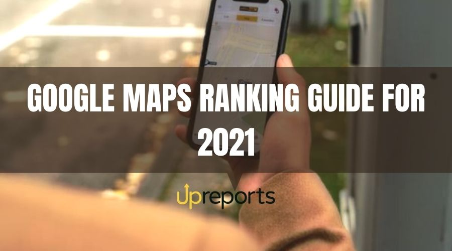 How to Rank on Google Maps – 10 Techniques