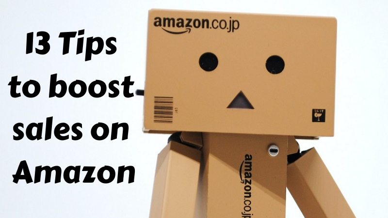 13 Tips to Increase Sales on Amazon in 2021: Newbie Guide