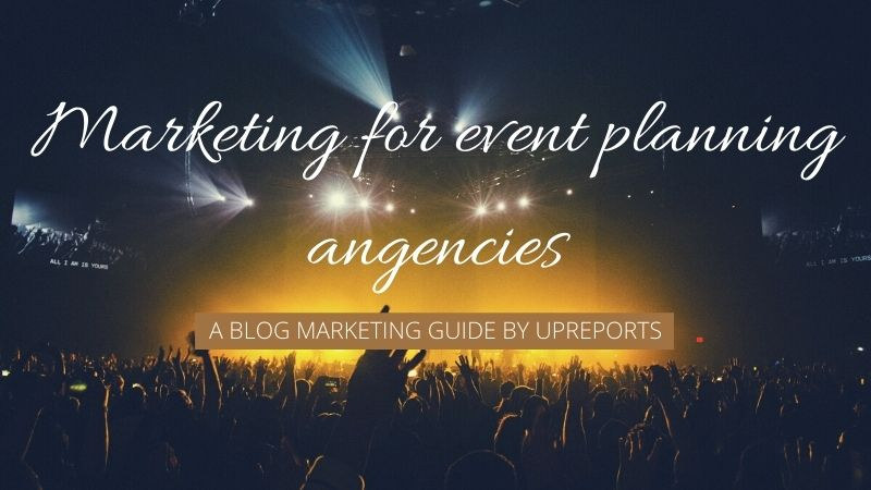 Marketing for Event Planning Businesses: Blogging Special