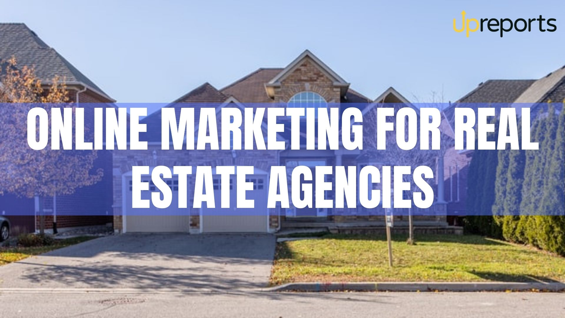 Marketing for Real Estate Agents and Agencies: Social Media, SEO, & More