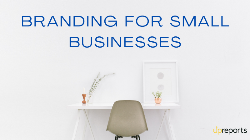 Branding for Small Business: Meaning, Benefits, and More
