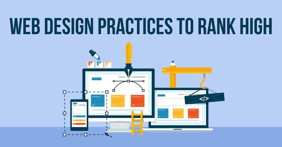 25 Website Design Best Practices to Rank Higher in 2021
