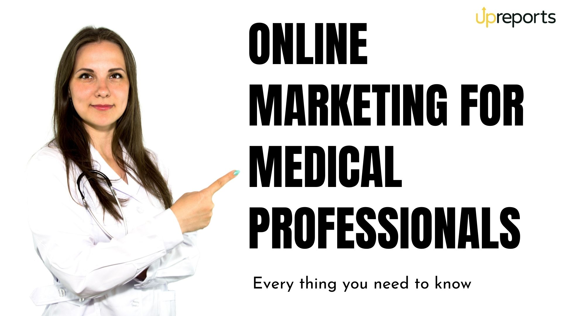 Marketing for Medical Professionals: Everything You Need To Know