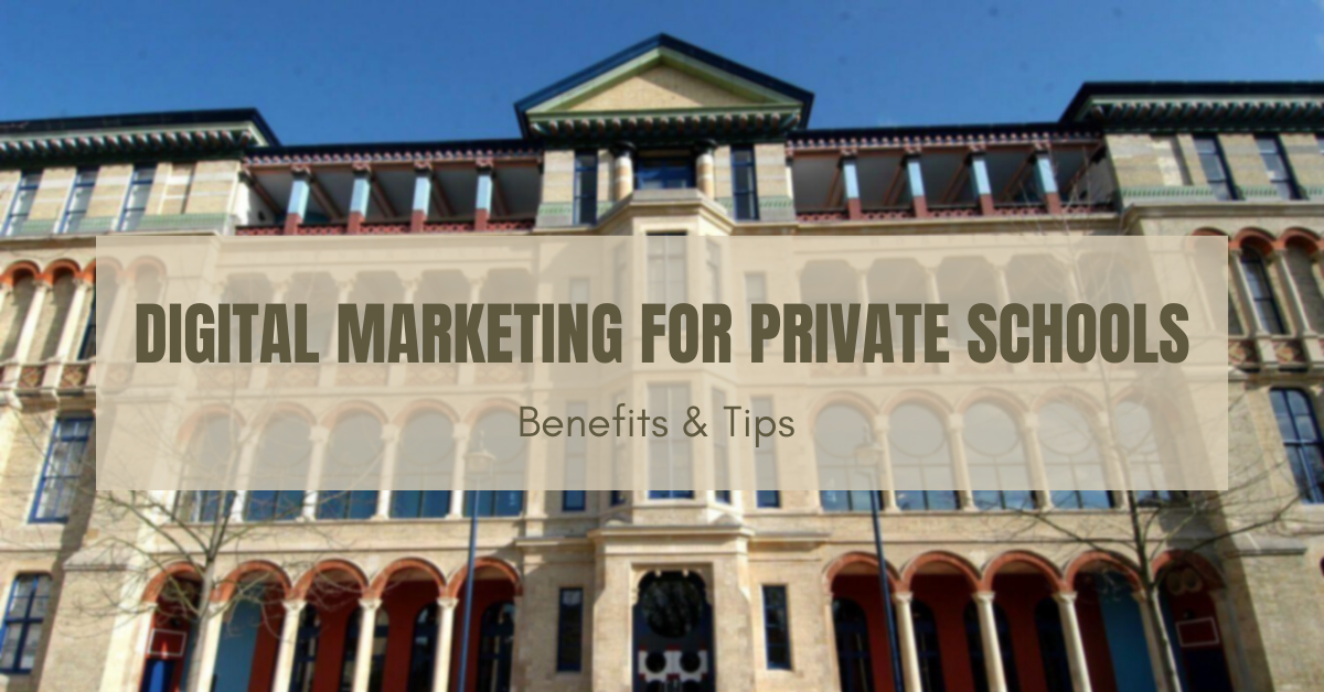Marketing For Private Schools: Digital Strategy 2021