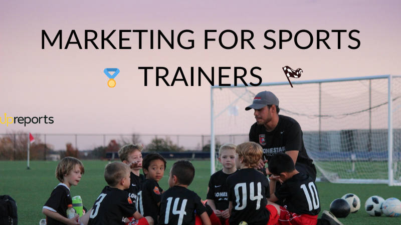 Marketing for Sports Trainers: Everything You Need To Know