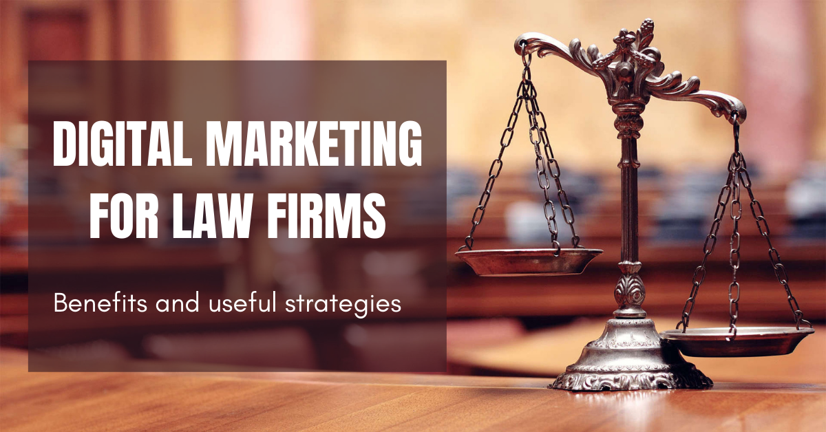 Online Marketing For Law Firms: Benefits and Useful Strategies