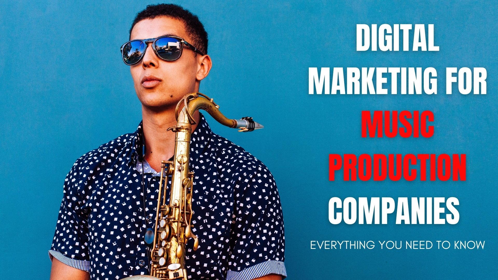 Digital Marketing For Independent Musicians & Production Companies