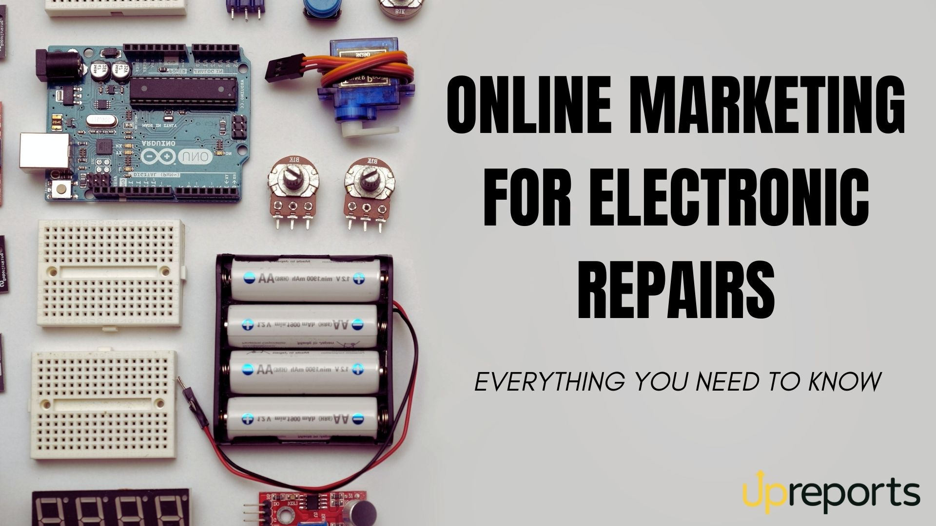 Online Marketing for Electronic Repairs: Everything You Need to Know